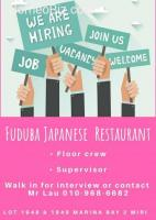 Floor Crew / Supervisor Wanted - Fuduba Japanese Restaurant